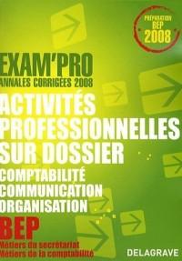 Activités professionnelles sur dossier épreuve EP2 BEP secrétariat/comptabilité
