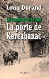 Les Cavaliers aux Yeux Verts : la Porte de Kercabanac