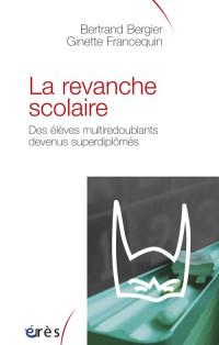 Revanche Scolaire. des Eleves Multi-Redo
