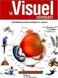 Le visuel compact : Dictionnaire bilingue français et anglais