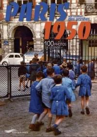 Paris aux couleurs des années 1950 : 100 photos de légende