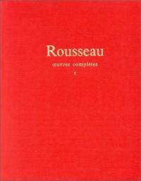 Jean-Jacques Rousseau : Oeuvres complètes, tome 1 : oeuvres autobiographiques