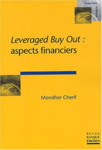Leveraged Buy Out : Aspects financiers