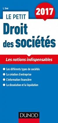 Le petit Droit des sociétés 2017 - Les notions indispensables