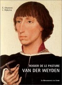 Rogier de le Pasture van der Weyden