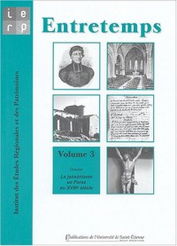 Entretemps, N° 3 : Le jansénisme en Forez au XVIIIe siècle