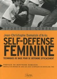 Self-défense féminine : Techniques de base pour se défendre efficacement