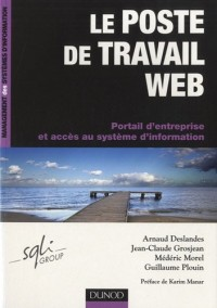 Le poste de travail Web - Portail d'entreprise et accès au système d'information