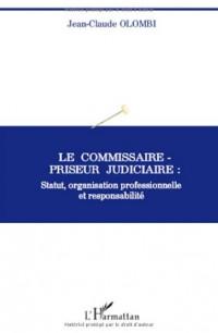 Le commissaire-priseur judiciaire : statut, organisation professionnelle et responsabilité