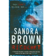 RICOCHET BY (BROWN, SANDRA) PAPERBACK