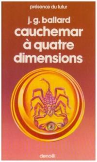 Cauchermar a quatre dimensions