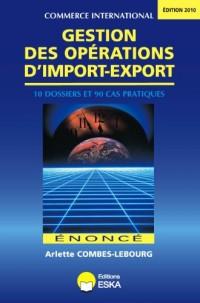 Gestion des Opérations d'Import-Export. Enonce Edition 2010