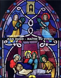 Jean Hugo, Maitre du Vitrail