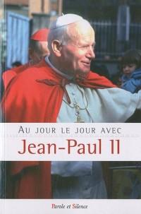 Au jour le jour avec Jean-Paul II