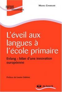L'éveil aux langues à l'école primaire : Evlang : bilan d'une innovation européenne