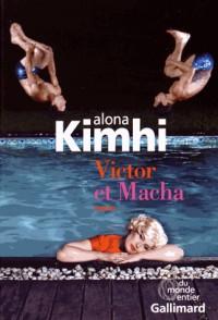 Victor et Macha