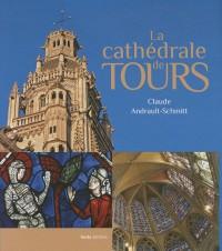 Tours la cathédrale