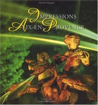 Impressions Aix-en-Provence