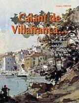 Calant de Villafranca... : Dictionnaire nostalgique de Villefranche et de ses rues