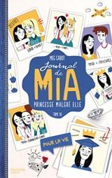 Journal de Mia - Tome 10 - Pour la vie