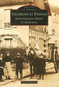 Vignerons et paysans entre Sarcelles, Presles et Argenteuil