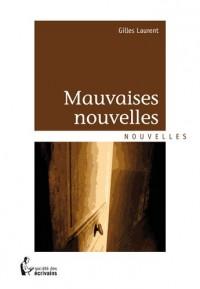 MAUVAISES NOUVELLES