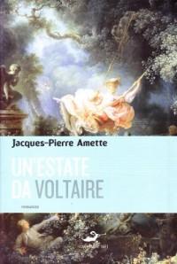 Un'estate da Voltaire
