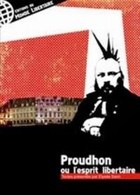 Proudhon ou l'esprit libertaire