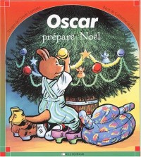 Oscar prépare Noël