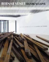 Bernar Venet : Oeuvre sculpté