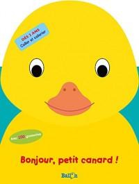 Mes 1eres Gommettes: Bonjour, Petit Canard !