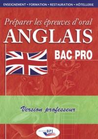 Préparer les épreuves d'oral Anglais Bac pro : Version professeur