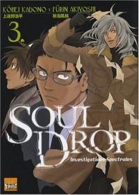 Soul Drop, Tome 3 :