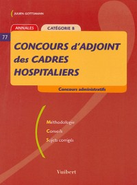 Concours d'adjoint des cadres hospitaliers : Catégorie B