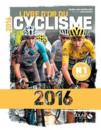Livre d'or du cyclisme 2016