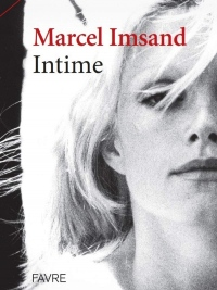 Marcel Imsand intime