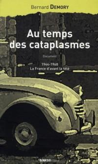 Au temps des cataplasmes : 1944-1968, la France d'avant la télé