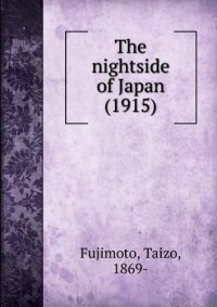 The nightside of Japan (1915)