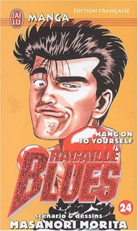 Racaille Blues, tome 24 : Hang On To Yourself