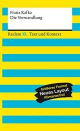 Die Verwandlung. Textausgabe mit Kommentar und Materialien: Reclam XL - Text und Kontext