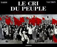 Le cri du peuple (1CD audio)