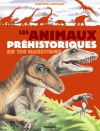 Les animaux préhistoriques en 130 questions