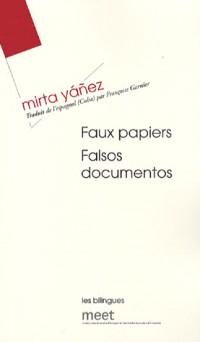 Faux Papiers : Edition bilingue français-espagnol