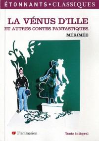 La Vénus d'Ille et autres contes fantastiques