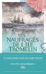 Les Naufrages de l'Ile Tromelin [Poche]