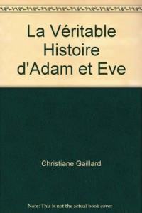 La Véritable Histoire d'Adam et Eve