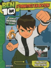 Ben 10 : L'omnitrix en action