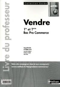 Vendre Bac Pro Commerce (Galee) Professeur 2011