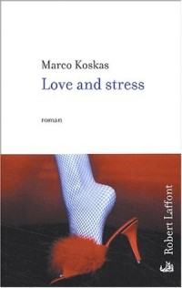 Love and stress