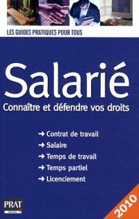 Salarié 2010 : Connaître et défendre vos droits